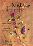 Medicine of the Earth, Susanne Fischer-Rizzi, 0915801590