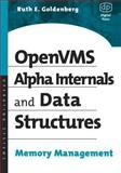 OpenVMS Alpha Internals and Data Structures : Memory Management, Goldenberg, Ruth E., 1555581595