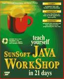 Teach Yourself Sunsoft Java Workshop in 21 Days, Lemay, Laura, 1575211599