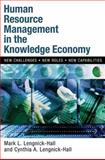 Human Resource Management in the Knowledge Economy, Mark L. Lengnick-Hall and Cynthia A. Lengnick-Hall, 1576751597