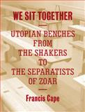 We Sit Together, Francis Cape, 1616891599