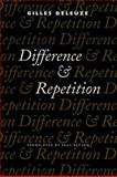 Difference and Repetition, Deleuze, Gilles, 0231081596