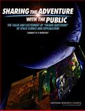 Sharing the Adventure with the Public : The Value and Excitement of 'Grand Questions' of Space Science and Exploration - Summary of a Workshop, National Research Council Staff and Division on Engineering and Physical Sciences Staff, 0309221595
