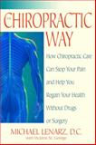 The Chiropractic Way, Michael Lenarz and Victoria St. George, 0553381598