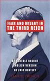 Fear and Misery in the Third Reich, Eric Bentley, 0573701598