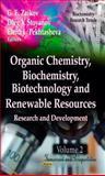 Organic Chemistry, Biochemistry, Biotechnology and Renewable Resources, G. E. Zaikov and Oleg V. Stoyanov, 1620811596