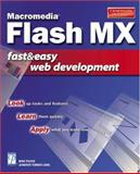 Macromedia Flash MX Fast and Easy Web Development, Garrod, Candace and Puleio, Mike, 1931841594