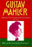 Gustav Mahler, Henry-Louis de La Grange, 0193151596