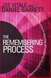 The Remembering Process, Joe Vitale and Daniel Barrett, 1401941591
