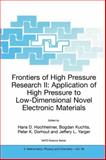 Frontiers of High Pressure Research II : Application of High Pressure to Low-Dimensional Novel Electronic Materials, , 1402001592