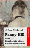 Fanny Hill Oder Geschichte Eines Freudenmädchens, John Cleland, 1482371596