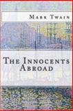 The Innocents Abroad, Mark Twain, 1494251590