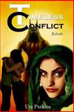Timeless Conflict, Ute Perkins, 1497531594