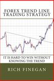 Forex Trend Line Trading Strategy, Rich Finegan, 1499751591