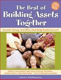 The Best of Building Assets Together, Jolene L. Roehlkepartain, 1574821598
