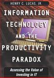 Information Technology and the Productivity Paradox, Henry C. Lucas, 0195121597