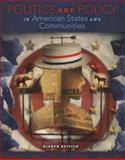 Politics and Policy in States and Communities, Dresang, Dennis L. and Gosling, James J., 0205251595