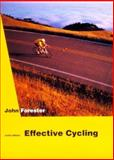 Effective Cycling, Forester, John, 0262061597