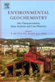 Environmental Geochemistry : Site Characterization, Data Analysis and Case Histories, , 0444531599