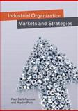 Industrial Organization : Markets and Strategies, Belleflamme, Paul and Peitz, Martin, 0521681596