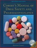 Cobert's Manual of Drug Safety and Pharmacovigilance, Cobert, Barton, 0763791598