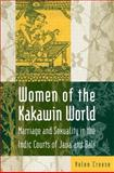 Women of the Kakawin World, Creese, Helen, 0765601591