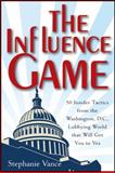 The Influence Game 1st Edition