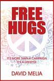 Free Hugs, David Melia, 1478711590