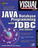Java Database Programming with JDBC : Discover the Essentials for Developing Databases, Patel, Pretik, 1576101592
