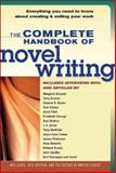 The Complete Handbook of Novel Writing, , 1582971595