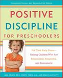 Positive Discipline for Preschoolers, Jane Nelsen and Cheryl Erwin, 0307341607