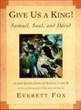 Give Us a King!, Everett Fox, 0805241604