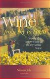 Wine from Sky to Earth, Nicholas Joly, 0911311602