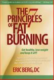 The 7 Principles of Fat Burning, Eric Berg, 0982601603