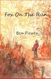 Fox on the Run, Ben Plewes, 1492831603