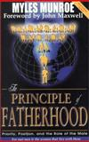 The Principal of Fatherhood, Myles Munroe, 1562291602