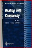 Dealing with Complexity : A Neural Networks Approach, , 3540761608