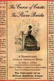 The Curse of Caste - Or the Slave Bride 9780195301601
