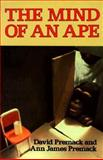 The Mind of an Ape, Premack, David and Premack, Ann J., 0393301605