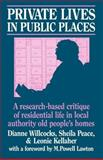 Private Lives in Public Places, Dianne Willcocks and Leonie Kellaher, 0422791601