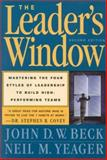 The Leader's Window, John D. W. Beck and Neil M. Yeager, 0891061606