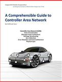 A Comprehensible Guide to Controller Area Network, Wilfred Voss, 0976511606