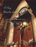 O Sing unto the Lord : A History of St. Paul's Episcopal Church, Glover, Lucy Ann, 0983061602