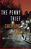 The Penny Thief - Pocket Format, Christophe Paul, 1494281600