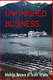 Unfinished Business, Melvin Brown and Scott Watts, 1495411605
