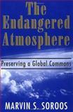 The Endangered Atmosphere, Marvin S. Soroos, 1570031606