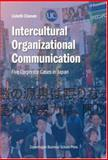 Intercultural Organizational Communication : Five Corporate Cases in Japan, Clausen, Lisbeth, 8763001608