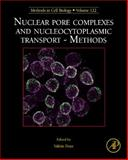 Nuclear Pore Complex and Nucleocytoplasmic Transport - Methods : Methods in Cell Biology, , 0124171605