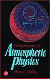 Fundamentals of Atmospheric Physics, Salby, Murry L., 0126151601