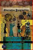Alternative Geographies, John Rennie Short, 0130871605